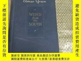 二手書博民逛書店Wind罕見from the South by Elmar GreenY16184 ELMAR GREEN 請