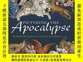二手書博民逛書店Picturing罕見The Apocalypse: The Book Of Revelation In The