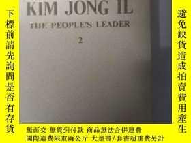 二手書博民逛書店KIM罕見JONG IL THE PEOPLE S LEADER 2Y22095 choe In Su