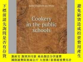 二手書博民逛書店Cookery罕見in the public schoolsY405706 Sallie Elizabeth