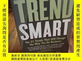 二手書博民逛書店TrendSmart:罕見The 21 Trends That Will Change the Way You D