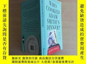 二手書博民逛書店WHO罕見COOKED ADAM SMITH S DINNER?
