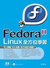 二手書博民逛書店《Fedora 11 Linux全方位學習(附DVD*1)》 R