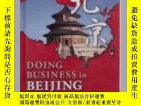 二手書博民逛書店Doing罕見Business in Beijing 原版精裝Y