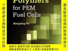 二手書博民逛書店Polymers罕見for PEM Fuel CellsY410016 Hongting Pu ISBN:9