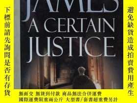 二手書博民逛書店P.D.JAMES罕見A CERTAIN JUSTICE (一句玩笑話詹姆斯一定正義)Y28648 PENG
