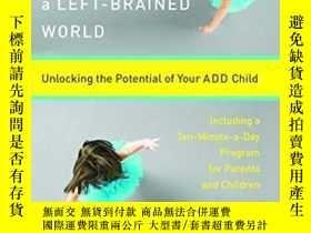 二手書博民逛書店Right-Brained罕見Children in a Left-Brained World: Unlockin