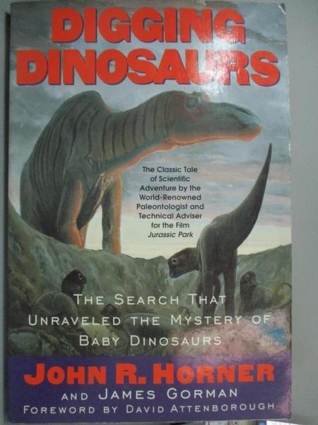 【書寶二手書T7/傳記_WFJ】Digging Dinosaurs: The Search That Unraveled