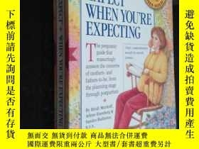 二手書博民逛書店What罕見to Expect When Youre Expec