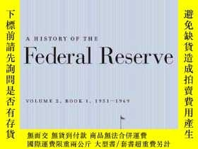 二手書博民逛書店A罕見History Of The Federal Reserve, Volume 2, Book 1, 1951