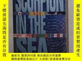 二手書博民逛書店英文原版罕見Scorpion in the Sea by P.