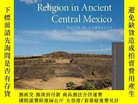 二手書博民逛書店Urbanization罕見And Religion In Ancient Central MexicoY25