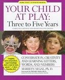 二手書《Three to Five Years: Conversation, Creativity and Learning Letters, Words and Numbers》 R2Y ISBN:155704337X