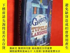 二手書博民逛書店The罕見Ghosts of Tupelo Landing (大