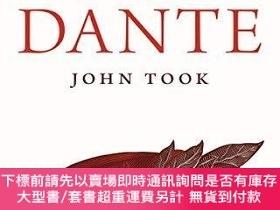 二手書博民逛書店罕見DanteY255174 John Took Princeton University Press 出版