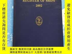 二手書博民逛書店REGISTER罕見OF SHIPS 2002(船舶錄 2002