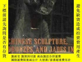 二手書博民逛書店Chinese罕見sculpture, bronzes, and
