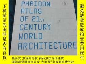 二手書博民逛書店罕見THE PHAIDON ATLAS OF 21st CENT