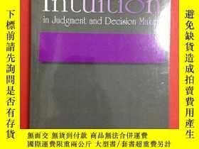 二手書博民逛書店Intuition罕見in Judgment and Decis