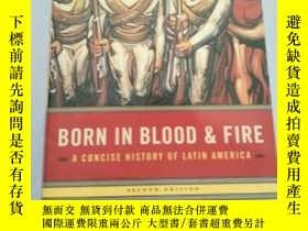 二手書博民逛書店Born罕見In Blood & Fire: A Concise