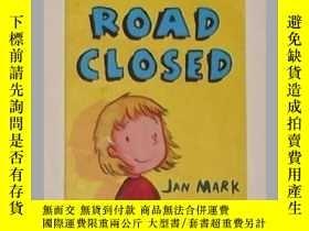 二手書博民逛書店英文原版《罕見Road Closed 》 Jan Mark 著