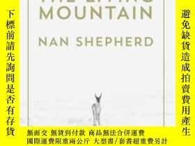 二手書博民逛書店The罕見Living MountainY255562 Nan Shepherd Canongate Book