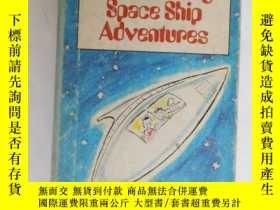 二手書博民逛書店The罕見Amazing Space Ship Adventur