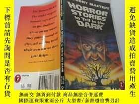 二手書博民逛書店Horror罕見Stories to tell in the Dark:在黑暗中講恐怖故事Y200392
