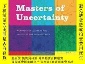 二手書博民逛書店Masters罕見Of Uncertainty-不確定性大師Y443421 Phaedra Daipha Un