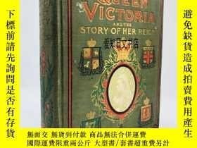 二手書博民逛書店【罕見】The Life of Queen Victoria, and the Story of Her Reig