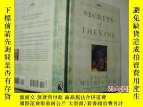 二手書博民逛書店SECRETS罕見OF THE VINE BRUCE WILKINSON【 8】Y18680 英文 英文