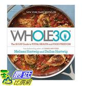 [106美國直購] 2017美國暢銷書 The Whole30:The 30-Day Guide to Total Health and Food Freedom