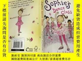 二手書博民逛書店Sophie s罕見Dance Class (Early Reader):索菲舞 蹈課(早期讀者)Y20039