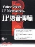 二手書博民逛書店《Voice Over IP Networks-IP語音傳輸(內附光碟)》 R2Y ISBN:9574933423