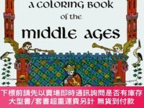 二手書博民逛書店A罕見Coloring Book Of The Middle AgesY255174 Bellerophon
