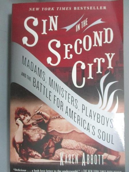 【書寶二手書T1/原文小說_HDV】Sin In The Second City-Madams, Ministe..._Abbott