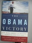 【書寶二手書T1/政治_ZIK】The Obama Victory: How Media, Money…