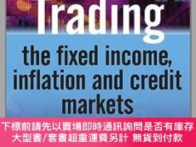 二手書博民逛書店預訂Trading罕見The Fixed Income, Inflation And Credit Markets