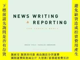 二手書博民逛書店News罕見Writing & Reporting For Today s MediaY364682 Itul
