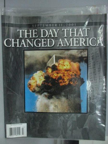 【書寶二手書T8/歷史_PPZ】The Day That Changed America_911事件紀錄畫報