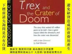 二手書博民逛書店T.罕見Rex And The Crater Of Doom (princeton Science Library