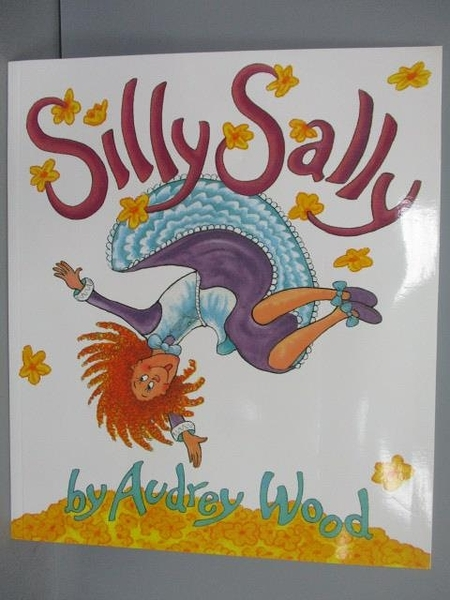 【書寶二手書T4/少年童書_PFA】Silly Sally_Audrey Wood