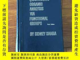 二手書博民逛書店Quantitative罕見Organic Analysis via Functional Groups(通過官能
