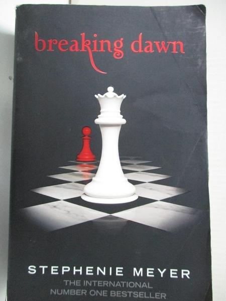 【書寶二手書T1/原文小說_BER】Breaking Dawn 4 (Twilight Saga)_Stephenie Meyer