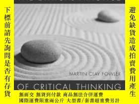 二手書博民逛書店The罕見Ethical Practice Of Critical ThinkingY255562 Marti