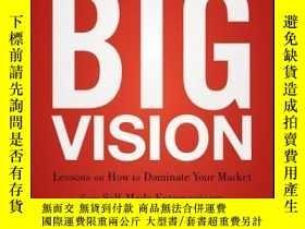 二手書博民逛書店Small罕見Business, Big Vision: Lessons on How to Dominate Y