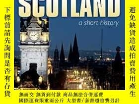 二手書博民逛書店Scotland:罕見A Short History: New
