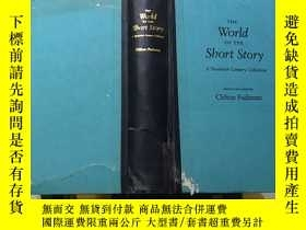 二手書博民逛書店The罕見World of the Short Story A Twentieth Century Collect