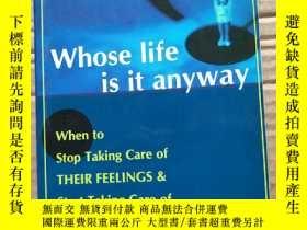 二手書博民逛書店Whose罕見Iife is it anyway【到底是誰的生活