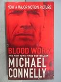 【書寶二手書T5/原文小說_MFS】Blood Work_Michael Connelly
